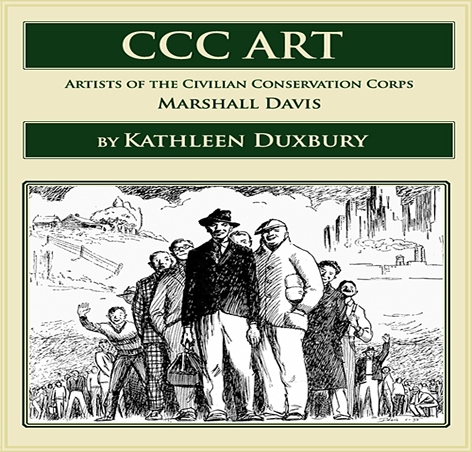 CCC Art - Artist of the Civilian Conservation Corps - Marshall Davis